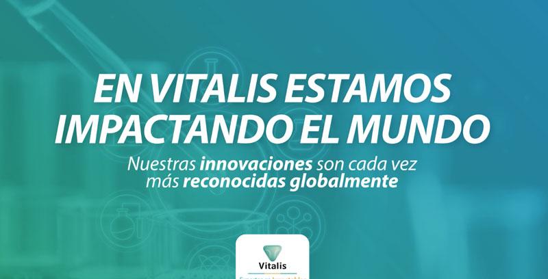 En Vitalis estamos impactando el mundo.